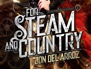 Steam-Powered Prose from Jon Del Arroz – Writer Interviews #1