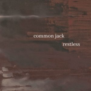 "Carried Away by Common Jack's ""Restless"""
