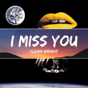 "Soothed by Clean Bandit and Julia Michaels' ""I Miss You"""