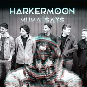 "Harker Moon's ""Muma Says"" is Soul Set to Tune"