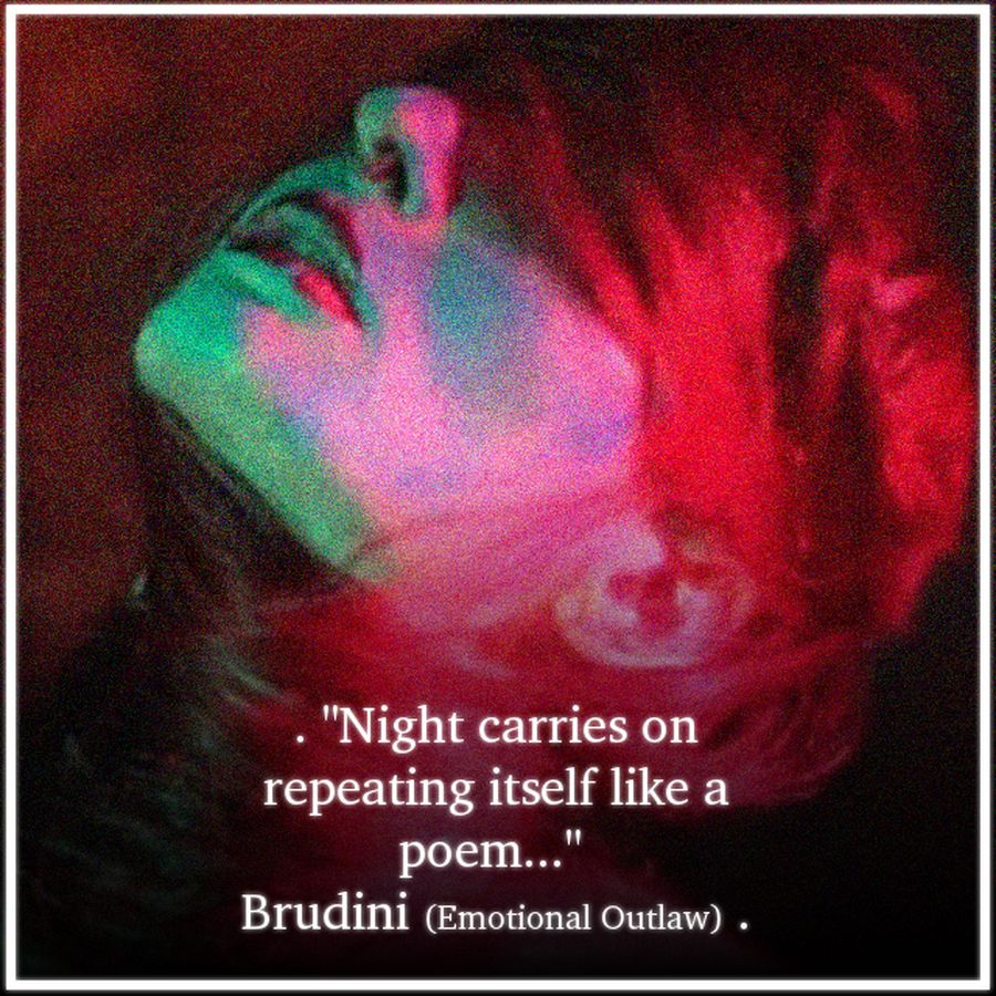 brudini emotional outlaw quote