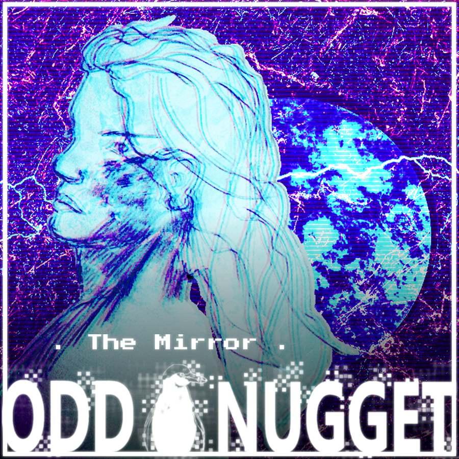 Odd Nugget the mirror