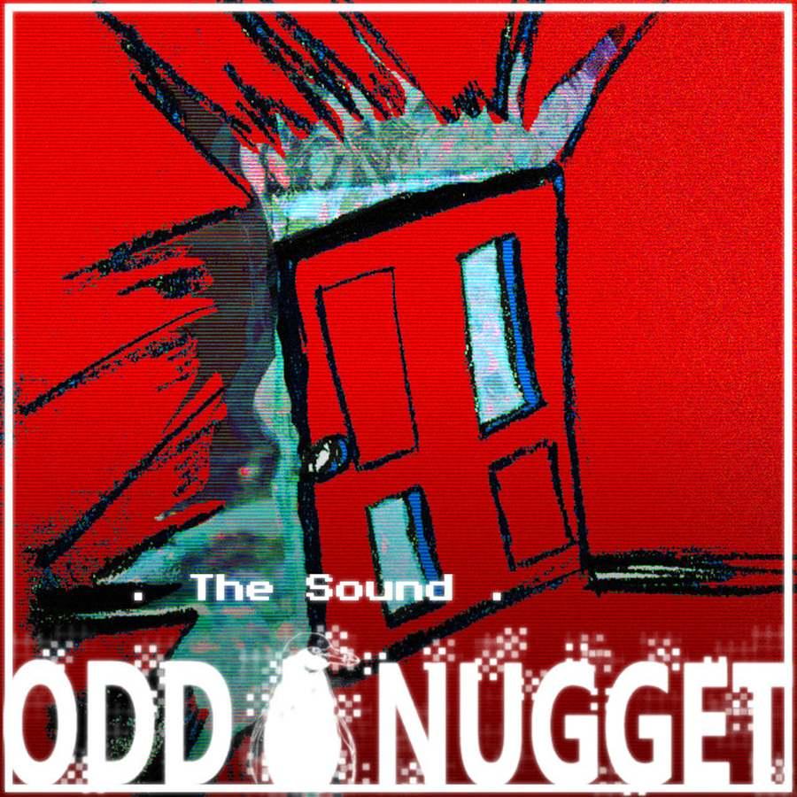 Odd Nugget the sound