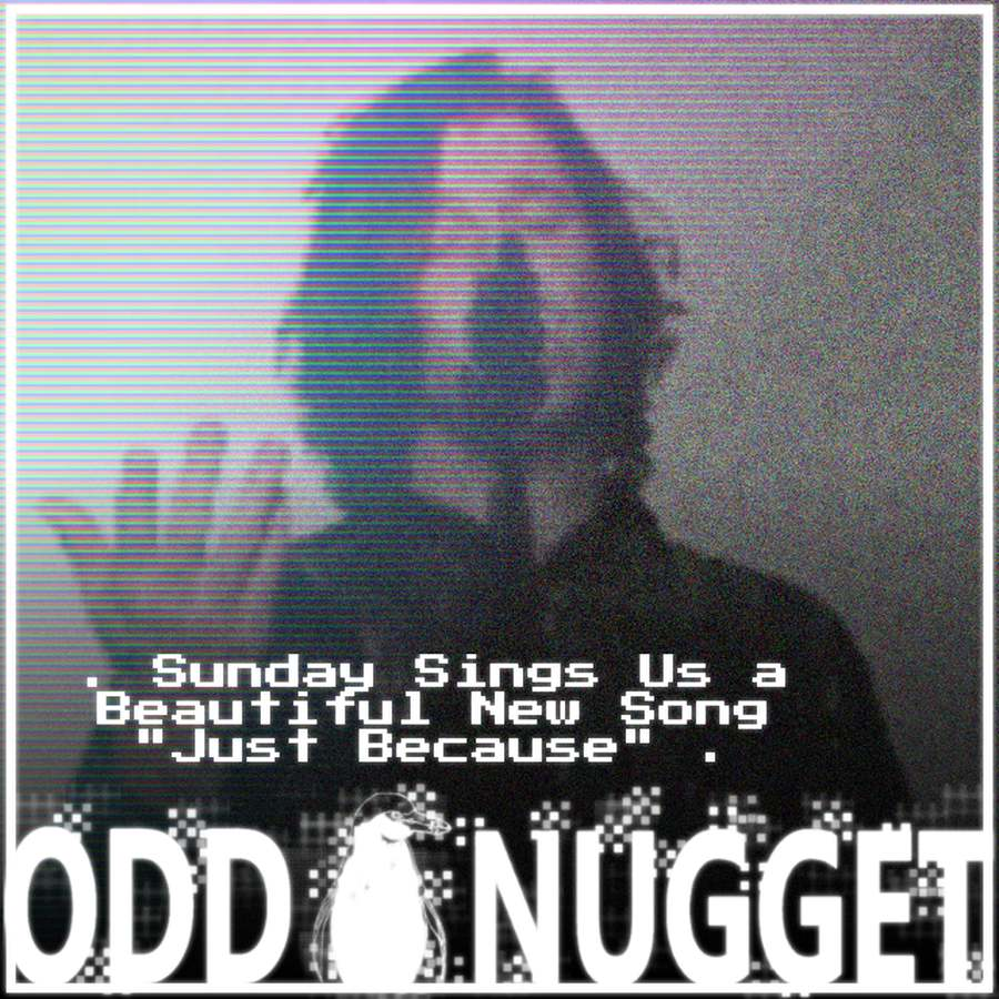 Odd Nugget Sunday