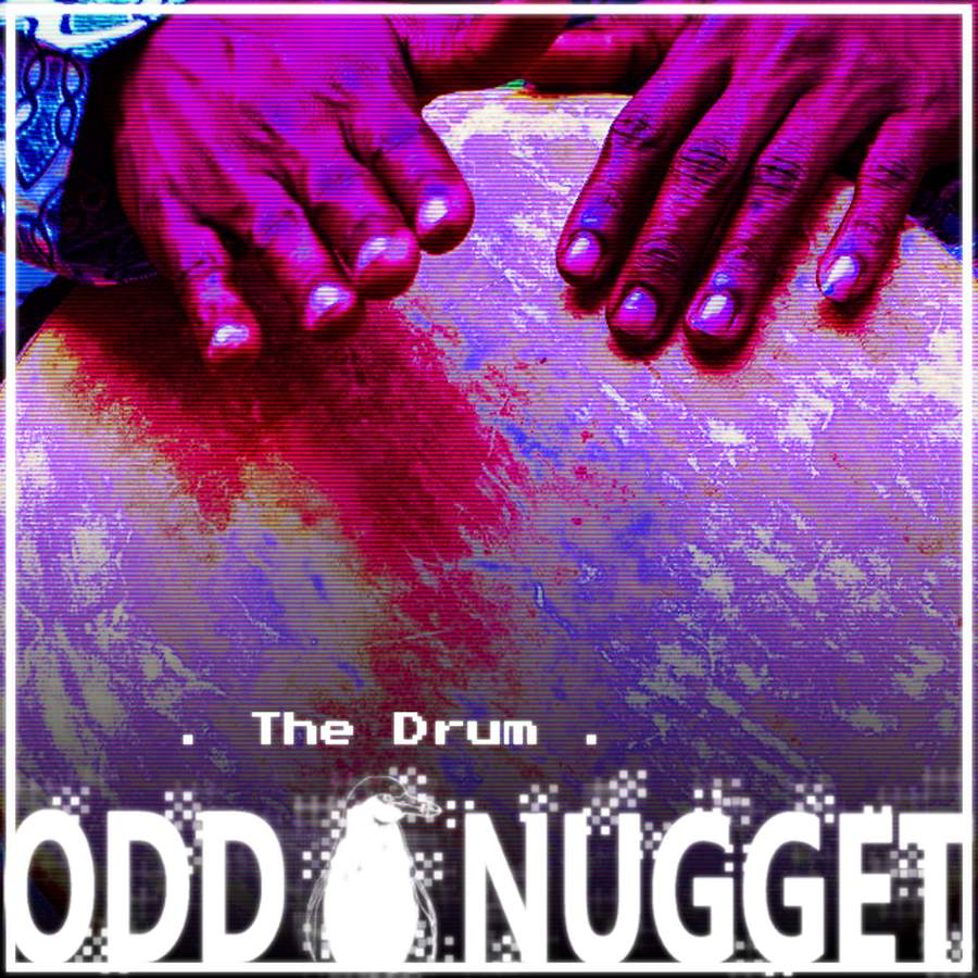 Odd Nugget the drum