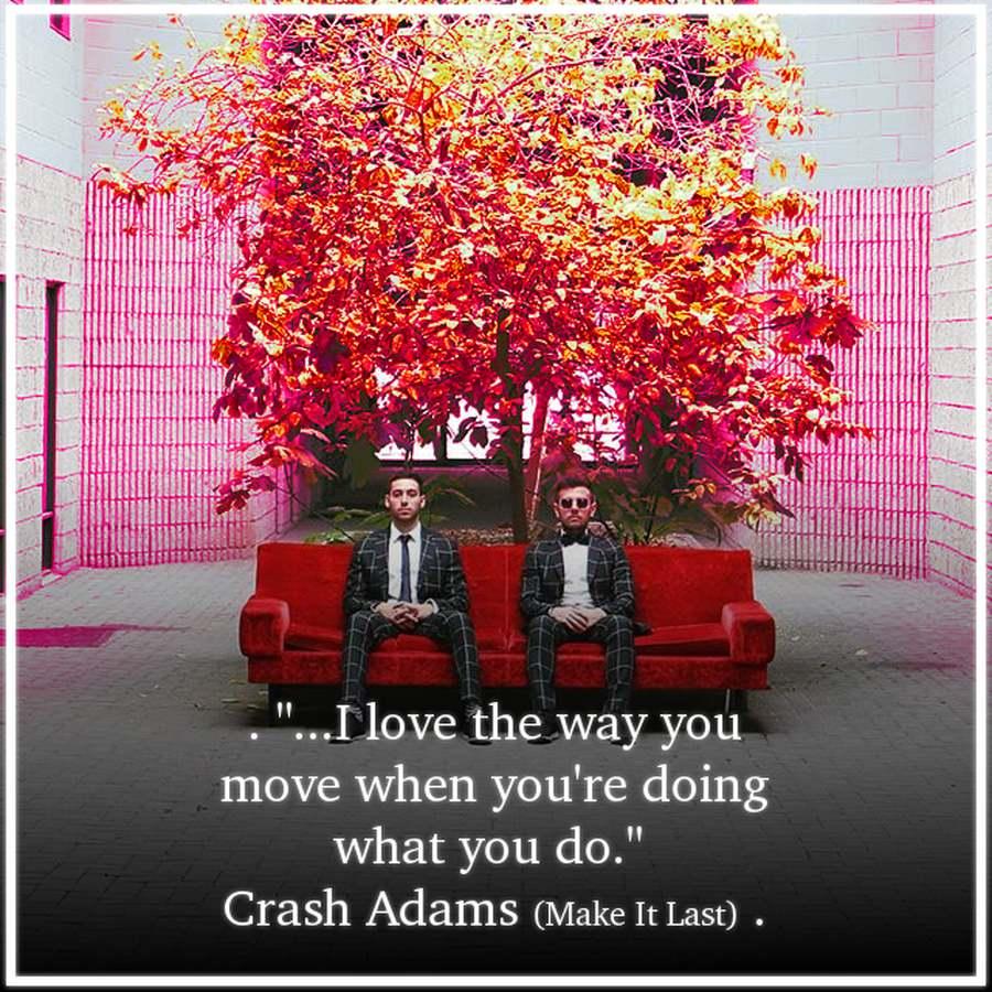 crash adams quote
