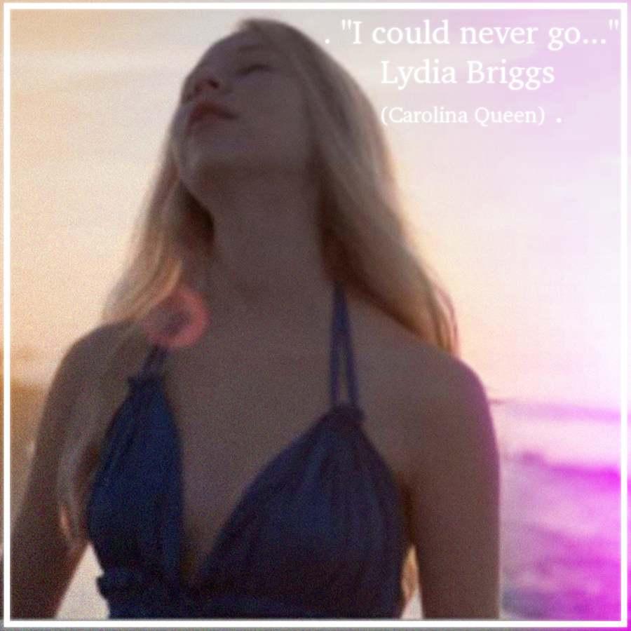 lydia briggs carolina queen quote