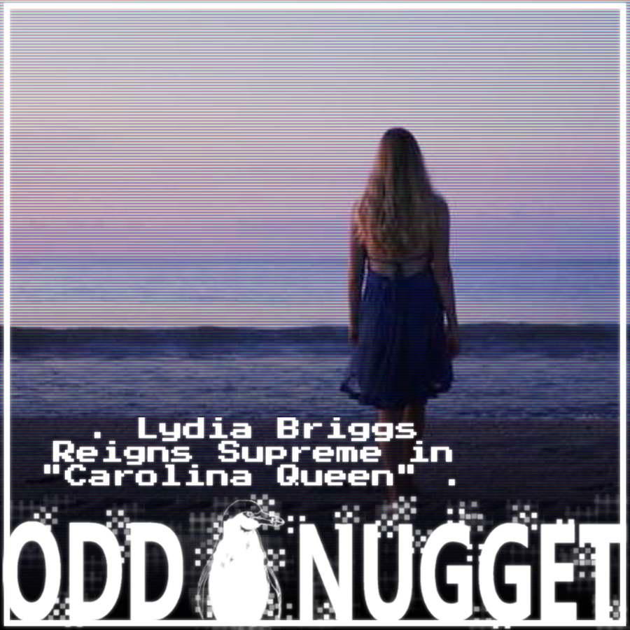 odd lydia briggs queen