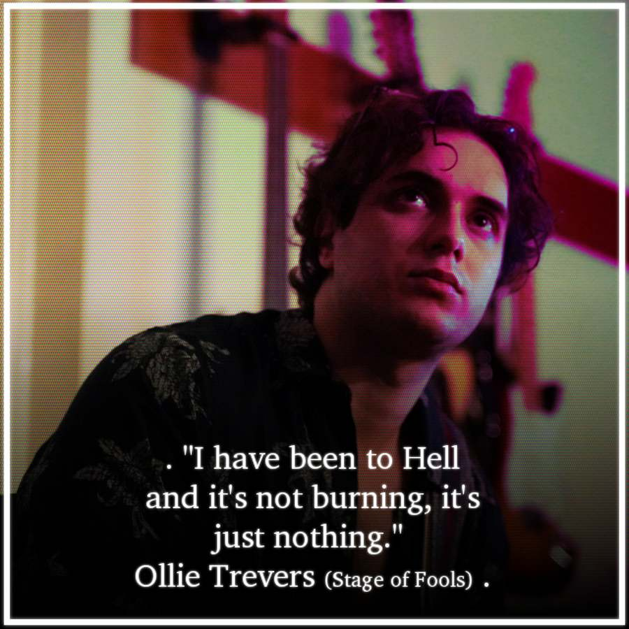 ollie trevers stage of fools quote