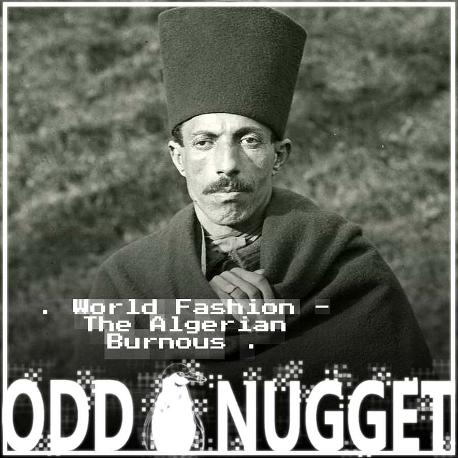 Odd Nugget algerian burnous