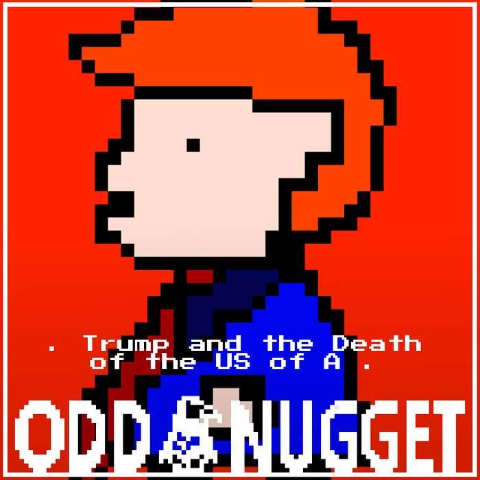 Odd Nugget Social donald trump sucks